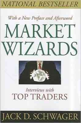 Market Wizards By Schwager, Jack D.